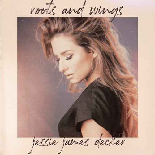 Jessie James Decker-Roots and Wings-Country