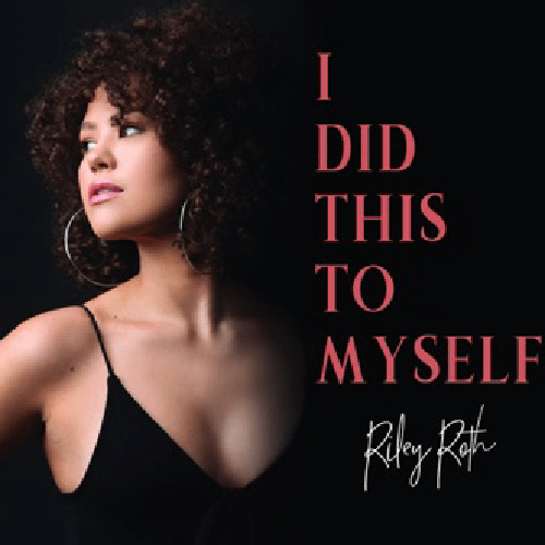 Riley Roth-I Did This To Myself-Country