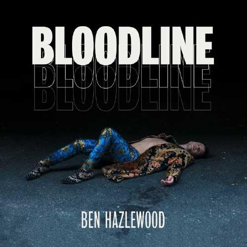 Bloodline Ben Hazlewood